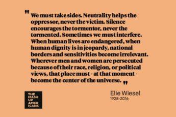 Elie Wiesel on not being neutral